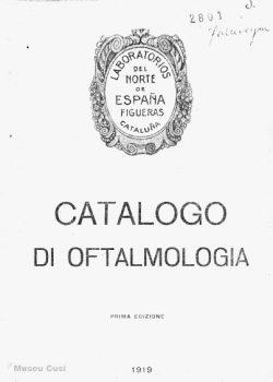 1919 Catàleg d'oftalmologia dels Laboratoris del Nord d'Espanya. Figueres, en italià.